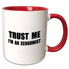 3dRose InspirationzStore Trust me series  Trust me Im an Economist  fun Economics humor  funny job work gift  11oz TwoTone Red Mug mug_195602_5 -- Click image for more details. (This is an affiliate link)