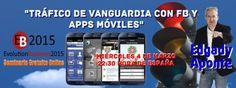 """Seminario Gratuito Online """"Trafico de Vanguardia con Facebook y las Apps Moviles"""" https://www.facebook.com/events/810626955669198/ #TraficoWeb #FacebookMarketing #FacebookAds #SocialMediaMarketing #MarketingMovil #NegociosOnline #emprendedores"""