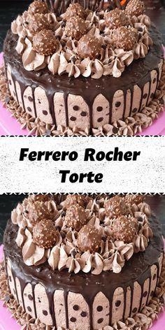 Ferrero Rocher Torte, Dessert Sauces, Desserts, Cake & Co, Easy Baking Recipes, Drip Cakes, Tart Recipes, International Recipes, Baked Goods