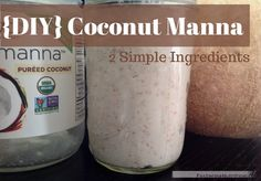DIY Coconut Manna. Super easy and a LOT less expensive. #coconut #manna #fosteringNutrition