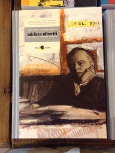 ore 19 Officina del Gusto | Marco Peroni presenta il suo libro su Adriano Olivetti
