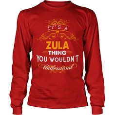 ZULA, ZULATshirt If youre lucky to be named ZULA, then this Awesome shirt is for you! Be Proud of your name, and show it off to the world! #gift #ideas #Popular #Everything #Videos #Shop #Animals #pets #Architecture #Art #Cars #motorcycles #Celebrities #DIY #crafts #Design #Education #Entertainment #Food #drink #Gardening #Geek #Hair #beauty #Health #fitness #History #Holidays #events #Home decor #Humor #Illustrations #posters #Kids #parenting #Men #Outdoors #Photography #Products #Quotes…