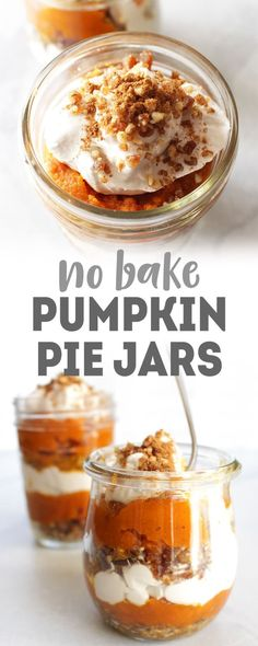 This quick and easy recipe for No-Bake Pumpkin Pie Jars is perfect for the holidays - or if you're a hardcore pumpkin fan, ANY time of year! No-Bake Vegan Pumpkin Pie Jars The holiday season No Bake Pumpkin Pie, Vegan Pumpkin Pie, Pumpkin Spice Syrup, Baked Pumpkin, Pumpkin Dessert, Pumpkin Recipes, Healthy Vegan Desserts, Vegan Dessert Recipes, Delicious Vegan Recipes