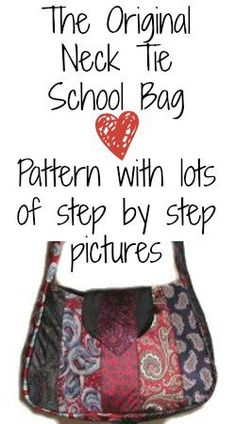 Neck Tie School Bag - great step-by-step instructions!