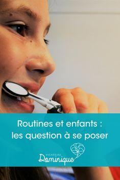 Quelles questions se poser avant de mettre en place des routines avec les enfants ? Questions, Comme, Blog, Thursday Morning, Children