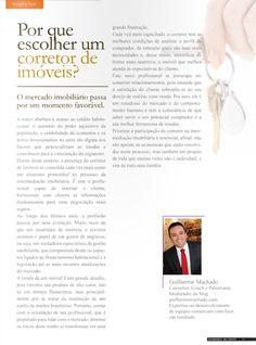 Veja a análise do Guilherme Machado, na 8a edição da Revista Imóveis News.