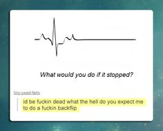 And What Would You Do