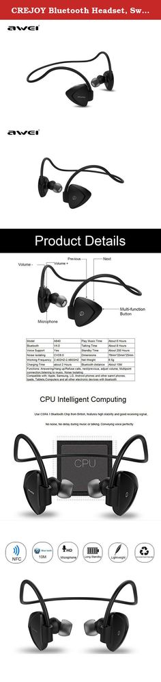 CREJOY Bluetooth Headset, Sweatproof V4.0 Wireless Bluetooth Earphones In-Ear Noise Cancelling Headphones Earbuds with Microphone & Stereo for Running Sports with Magnet Attraction (A840-Black). Specifications: Bluetooth Specification: 4.0+EDR Chip: CSR8635 Operating Range: 10m Bluetooth Profiles:HFP,HSP,A2DP,AVRCP,APTX Noise reduction: CVC6.0 Cable Length: 60cm Standby time: about 200 hours Charging Time: about 2 hours Music Play Time: 4 hours Music play Time:4 hours Compatible With:...