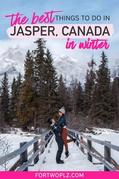 Canada Winter Vacation: What To Do In Jasper National Park When You Only Have 48 Hours Quebec, Travel Couple, Family Travel, Vancouver, Canada Destinations, Vacation Destinations, Toronto, Travel Guides, Travel Tips