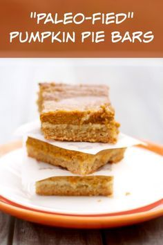 "Love Pumpkin? Then you'll love these ""Paleo-fied"" Pumpkin Pie Bars!"