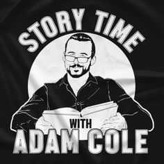 Wwe T Shirts, Wrestling Shirts, Adam Cole, Story Time, Movies, Movie Posters, Fictional Characters, Films, Film Poster