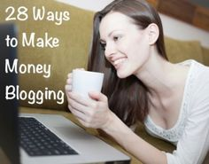 28 Ways to Make Money Blogging | this is a list that I haven't seen before, non of these seem sleezy.