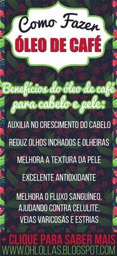 Como fazer Óleo de café: excelente para cabelo e pele. Da para incluir no cronograma capilar, projeto rapunzel e nos cuidados diários de beleza (contra estrias, veias varicosas, celulite e como esfoliante) Como usar óleo de café. #ProjetoRapunzel #CronogramaCapilar #celulite #Óleodecafé #UmectaçãoCapilar #OhLollas
