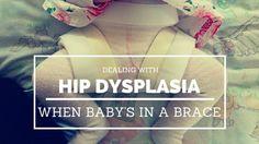 My Baby's Hip Dysplasia