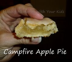 Campfire Apple Pies - Making Memories With Your Kids Blog with recipe.  Erin does a great job showcasing the benefits of cooking over the campfire with your children!
