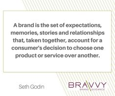 "#MondayMotivation - ""A brand is the set of expectations, memories, stories and relationships that, taken together, account for a consumer's decision to choose one product or service over another."" Seth Godin"