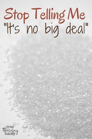 """Stop Telling Me, """"It's No Big Deal"""" Sugar is hidden and addictive to our bodies - by allowing free the consumption of sugar we are setting our children up to endure detoxing as adults. Family Support, Natural Health Tips, Big Family, Kids Health, Raising Kids, Tell Me, Our Body, Real Food Recipes, Health And Wellness"""