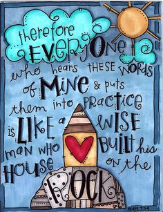 Build your house on the Rock ~ Christ Jesus ~ internetcafedevotions.com Bible journaling. hand lettering.