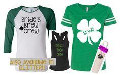 30330518f St. Patrick's Day Bachelorette Party Shirts   Irish Bachelorette   St  Patrick's Day Shirt   Bride's Brew Crew   St Patty's Day Shirt