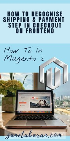 Learn how to recognise shipping and payment step in checkout on frontend in Magento 2 project. Easy and detailed tutorial for frontend developers. Ecommerce Store, Web Development