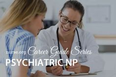 How to Become a Psychiatric-Mental Health Nurse Practitioner Psychiatric Nurse Practitioner, Psychiatric Mental Health Nursing, Nurse Practitioner Programs, Becoming A Nurse Practitioner, Nursing Goals, Nursing Career, Mental Health Screening, Becoming A Registered Nurse, Motivational Interviewing
