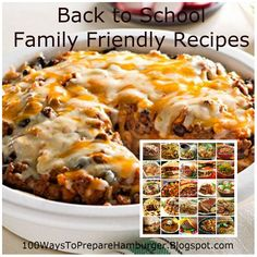 Back to class family friendly recipes - Crowd-pleasing meals the whole family will appreciate. Get the recipes: http://100waystopreparehamburger.blogspot.ca/
