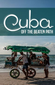 The best places to go and things to do to travel Cuba off the beaten path and avoid the tourist traps!