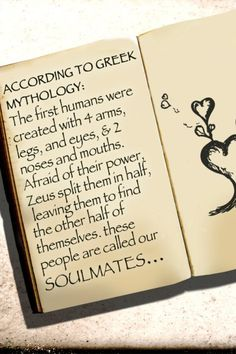 According to Greek Mythology Zeus split humans in half leaving them to find their other half, their soulmate. Greek And Roman Mythology, Greek Gods, Greek Mythology Quotes, Greek Man, Soulmate Signs, Abi Motto, Soul Connection, Thinking Day, Gods And Goddesses