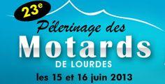 Pèlerinage Moto-15 et 16 juin à Lourdes