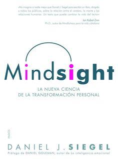 mindsight: la nueva ciencia de la transformacion personal-daniel j…