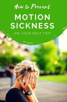 For those of us who live our lives in motion, it's critical that we know how to prevent and deal with motion sickness should it occur. Click through for tips.