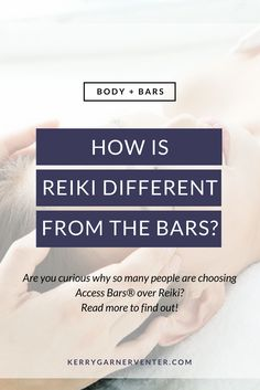 How is reiki different from the Access Bars?