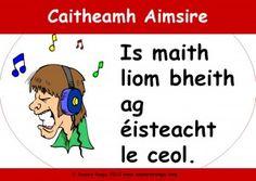 caitheamh aimsire - passtimes /Is maith liom bheith ag éisteacht le ceol - I ike listening to music / Irish People, Always Remember, Listening To Music, The Voice, Ireland, Poems, Language, Teaching, Irish Language