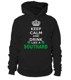 # Keep Calm And Drink Like SOUTHARD .  HOW TO ORDER:1. Select the style and color you want: 2. Click Reserve it now3. Select size and quantity4. Enter shipping and billing information5. Done! Simple as that!TIPS: Buy 2 or more to save shipping cost!This is printable if you purchase only one piece. so dont worry, you will get yours.Guaranteed safe and secure checkout via:Paypal | VISA | MASTERCARD