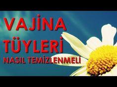 VAJİNA TÜYLERİ NASIL TEMİZLENMELİ - YouTube