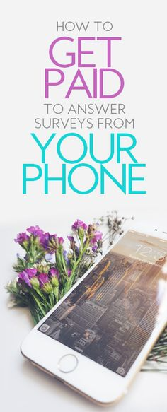 If getting paid to answer surveys from your phone excites you, then ...