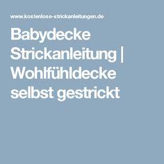 Babydecke Strickanleitung | Wohlfühldecke selbst gestrickt