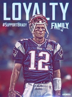 Support Tom Brady | New England Patriots Family | PATS