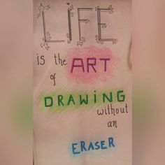 Life is the art of drawing without an eraser �� #draw #drawing #quotes #quote #lifequotes #drawingquotes #lifeisart #mesage #philosophy #philosophyquotes #beautifulquotes #nicequotes #dailyquotes #thinking #think #thinkaboutlife #philosophicalthoughts #universe #life #live #living #whatislife quotags.net/...