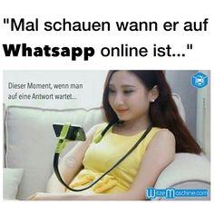 Dieser Moment wenn man auf eine Chat Antwort wartet - Whatsapp Fail