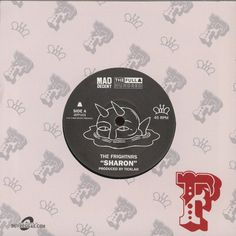 """The Frightnrs – Sharon / Admiration 7"""" The Full Hundred, Mad Decent – JEFF103"""
