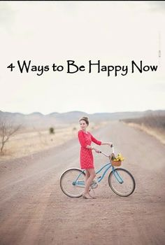 The Simply Luxurious Life®: 4 Ways to Be Happy Now