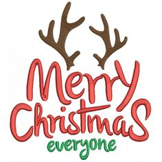 Merry Christmas Everyone Deer Antlers Filled Machine Embroidery Digitized Design Pattern
