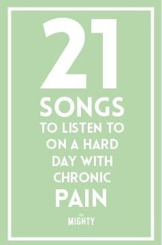21 Songs to Listen to on a Hard Day With Chronic Pain