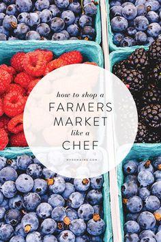 How to Shop a Farmers Market Like a Chef