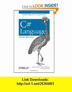 C# Language Pocket Reference (9780596004293) Peter Drayton, Ben Albahari, Ted Neward , ISBN-10: 059600429X  , ISBN-13: 978-0596004293 ,  , tutorials , pdf , ebook , torrent , downloads , rapidshare , filesonic , hotfile , megaupload , fileserve