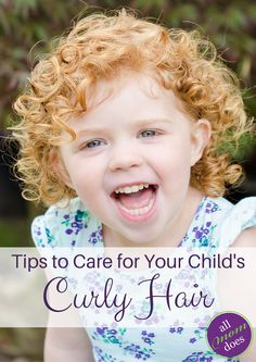 Does your kid have curly hair?   Products and tips to care for your child with curly hair.