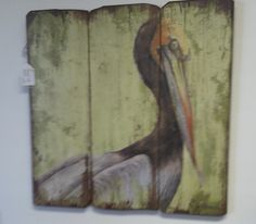 Painted Pelican On Reclaimed Wood Found At Coastal Cottage Emporium In Panama
