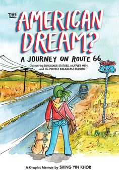 An American immigrant describes her experience driving on Route 66. (NEW) GN KHOR #book #nonfiction #ya #graphicnovel