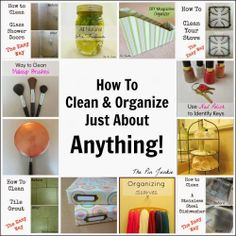 DIY How To Clean & Organize Anything